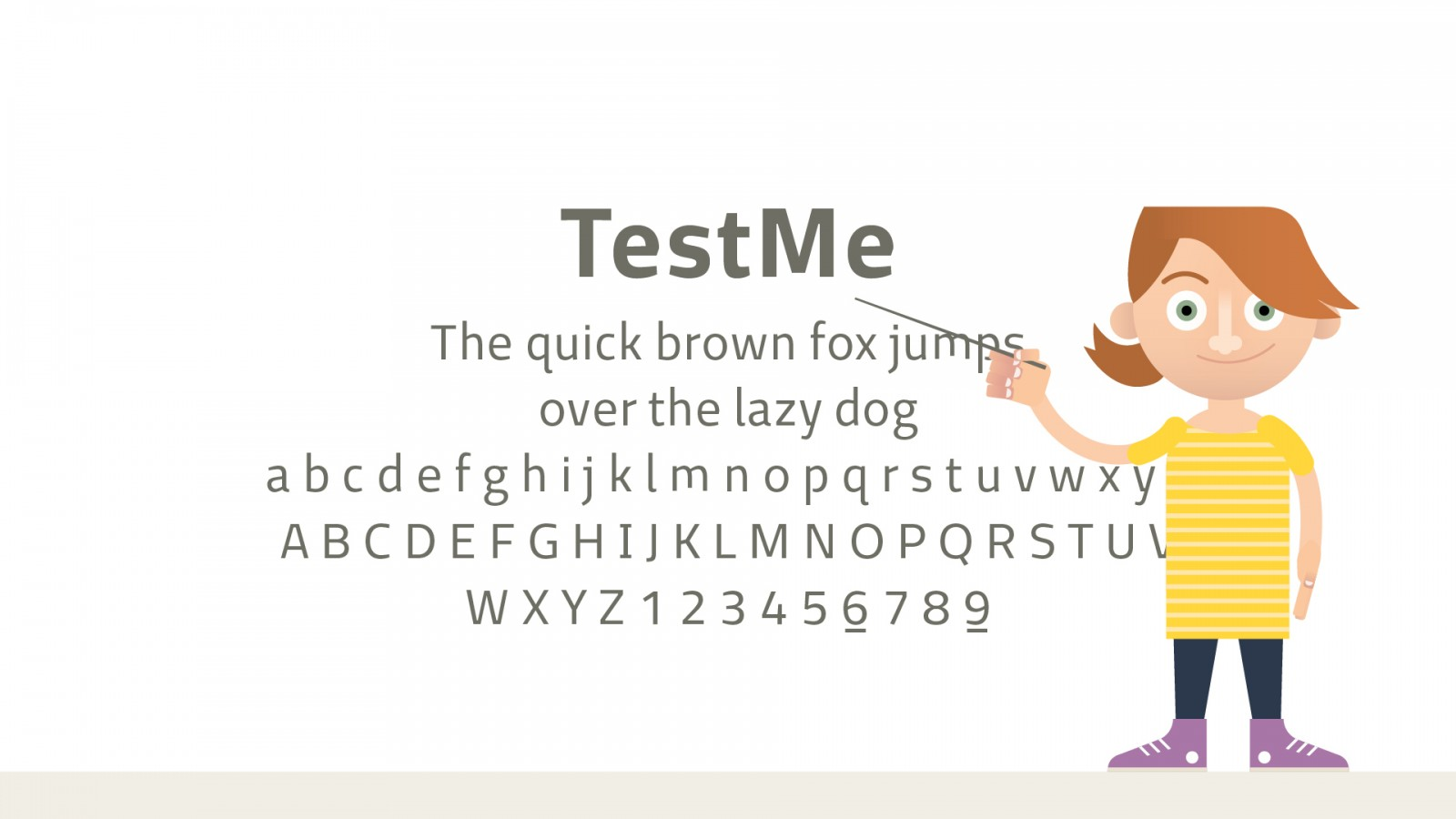 <div>As main font we chose TestMe, font face based on the principles of Design for All.</div>